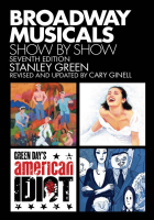 Broadway Musicals Show by Show  Seventh Edition Book